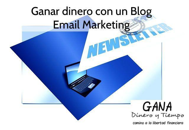 Ganar dinero con un blog. Email Marketing