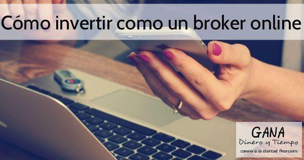 Cómo invertir como un broker online