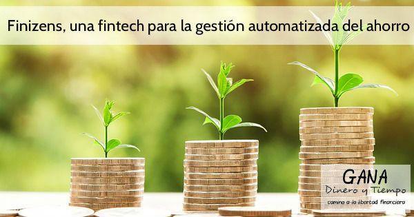 Finizens una fintech para la gestión automatizada del ahorro