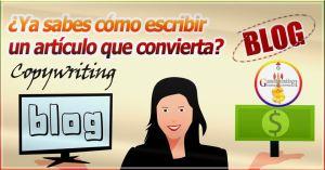 Copywriting ¿Ya sabes cómo escribir un artículo que convierta?