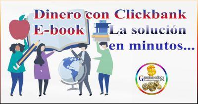Gana Dinero con Clickbank – La solución en minutos…