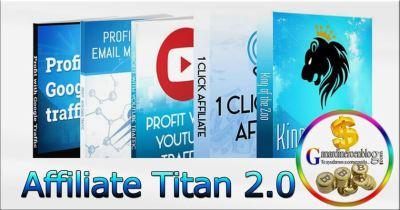 Affiliate Titan 2.0 – Para ganar dinero con Clickbank y Jvzoo – revisión