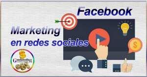 Facebook y el Marketing en redes sociales + estadísticas