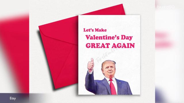 Make Valentine's Day great again with Trump