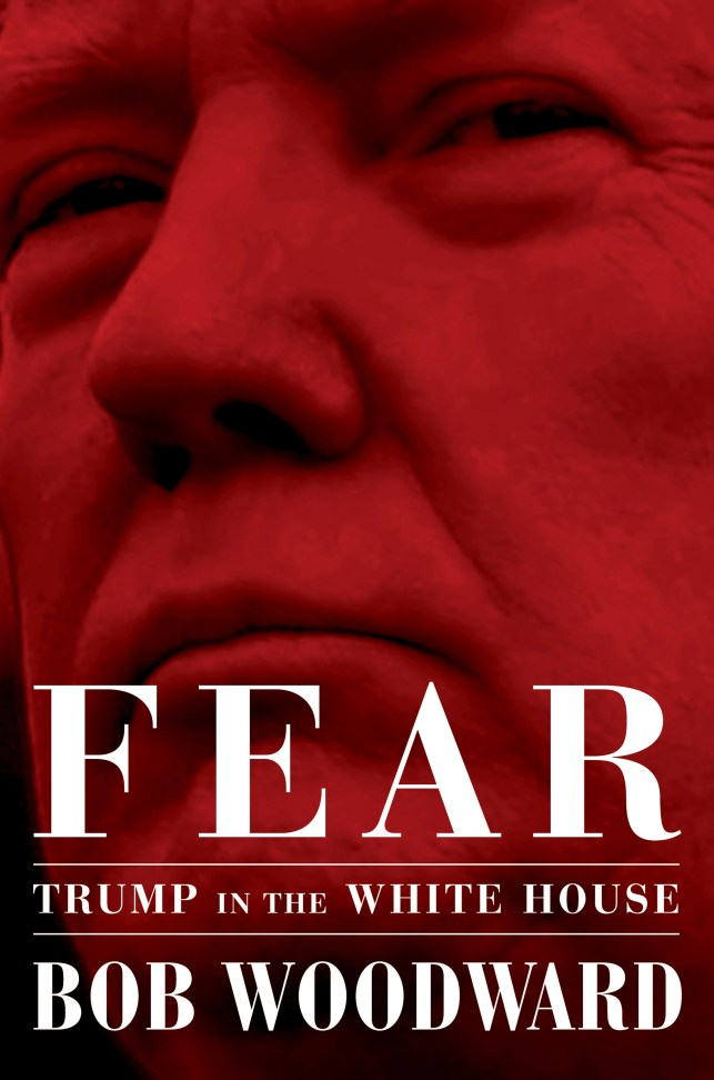 Bob Woodward book, 'Fear: Trump in the White House' — The 5 most explosive claims