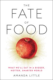 """""""The Fate of Food"""" by Amanda Little"""