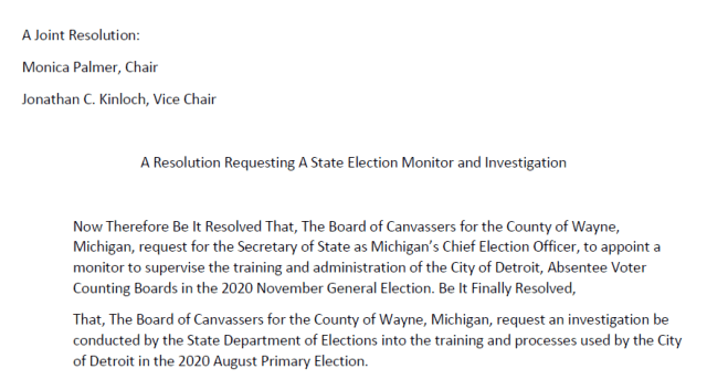 """The Wayne County Board of Canvassers approved this resolution asking the Michigan Secretary of State's office to investigate """"the training and processes"""" used by Detroit for the 2020 primary election."""