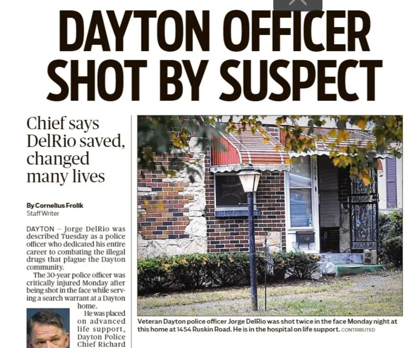 Dayton Daily News' front page coverage of Det. Jorge Del Rio's shooting. The veteran lawman died three days later.