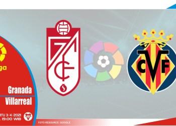 Prediksi Liga Spanyol: Granada vs Villarreal - 3 April 2021