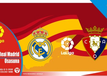 Prediksi Liga Spanyol: Real Madrid vs Osasuna - 2 Mei 2021