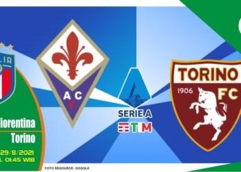 Prediksi Fiorentina vs Torino - Liga Italia 29 Agustus 2021