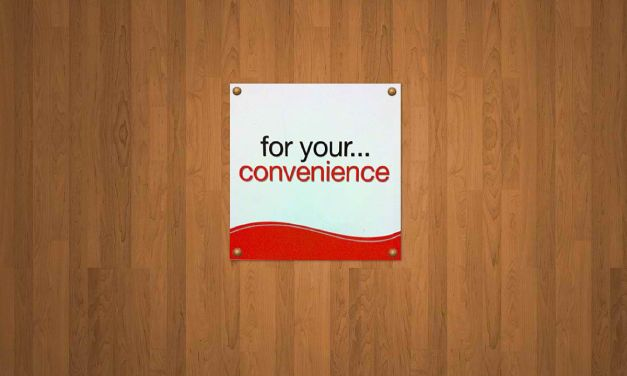 Convenience Is Costly