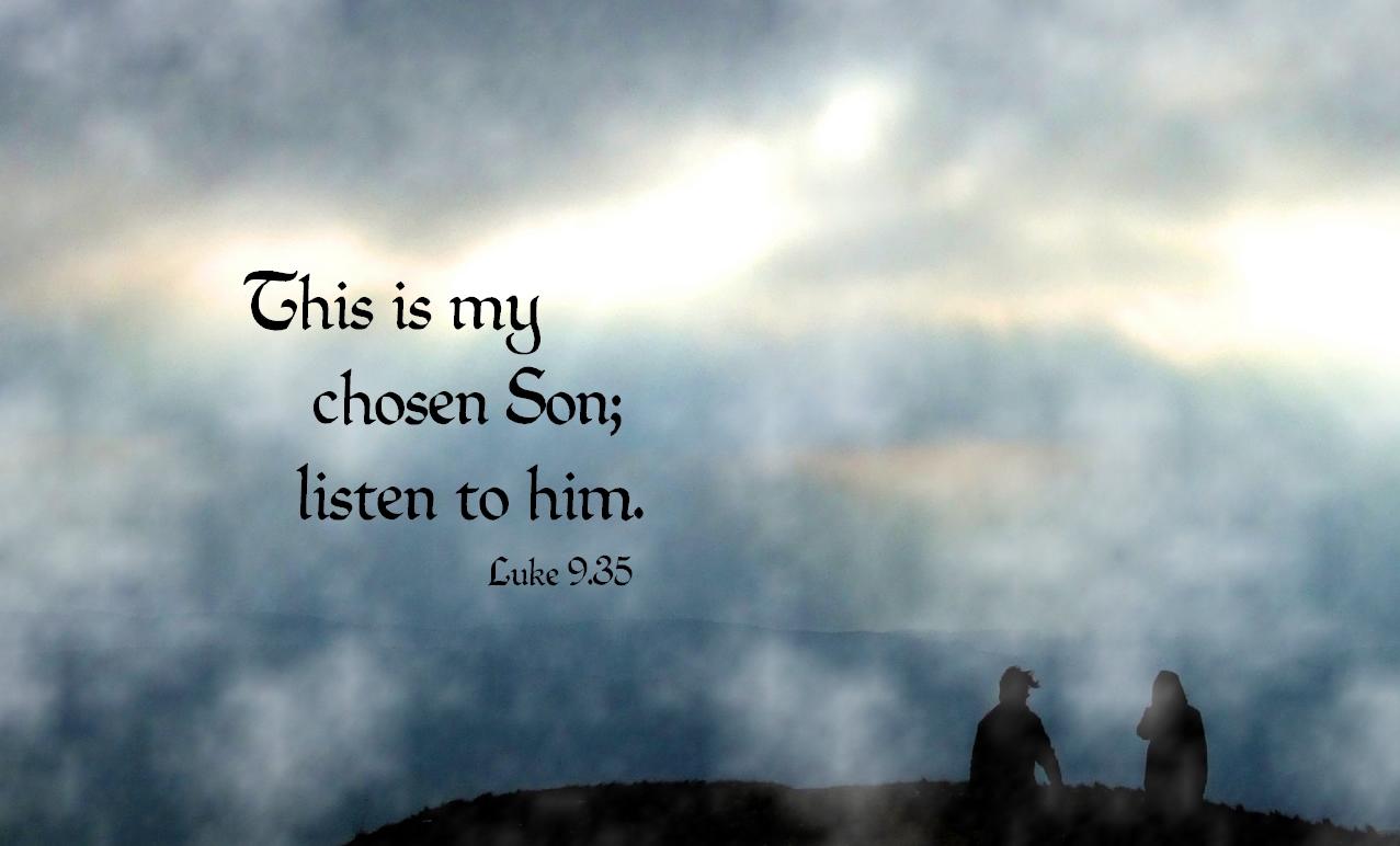 This Week S Memory Verse Luke 9 35