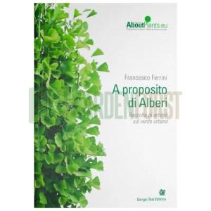 A PROPOSITO DI ALBERI - FRANCESCO FERRINI