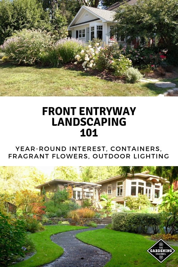 front entryway yards walkways with text overlay front entryway landscaping 101 year round interest containers fragrant flowers