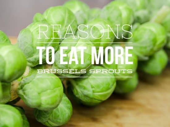 Reasons to Eat More Brussels Sprouts With Health Benefits