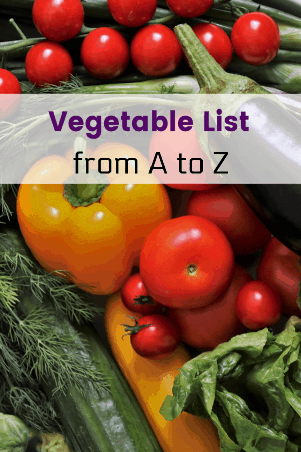 vegetables with text overlay vegetable list from a to z