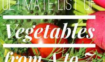 Ultimate List of Vegetables