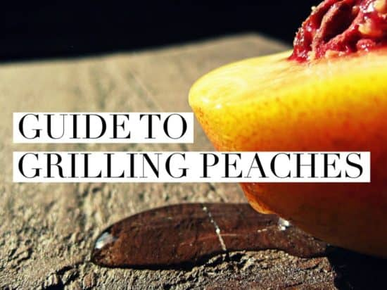 How to Grill Peaches