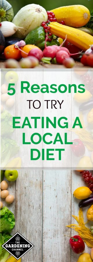 Try eating a local diet