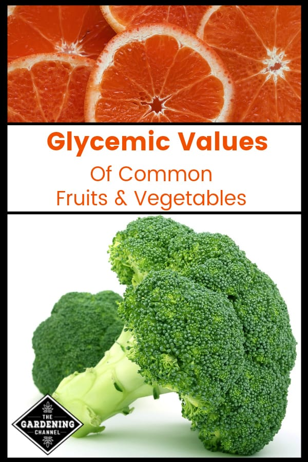 grapefruit slices and broccoli with text overlay glycemic values of common fruits and vegetables