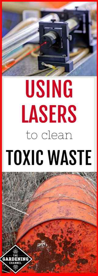 zap toxic waste with lasers