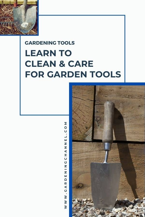 shovel, rake and spade with text overlay gardening tools learn to clean and care for garden tools