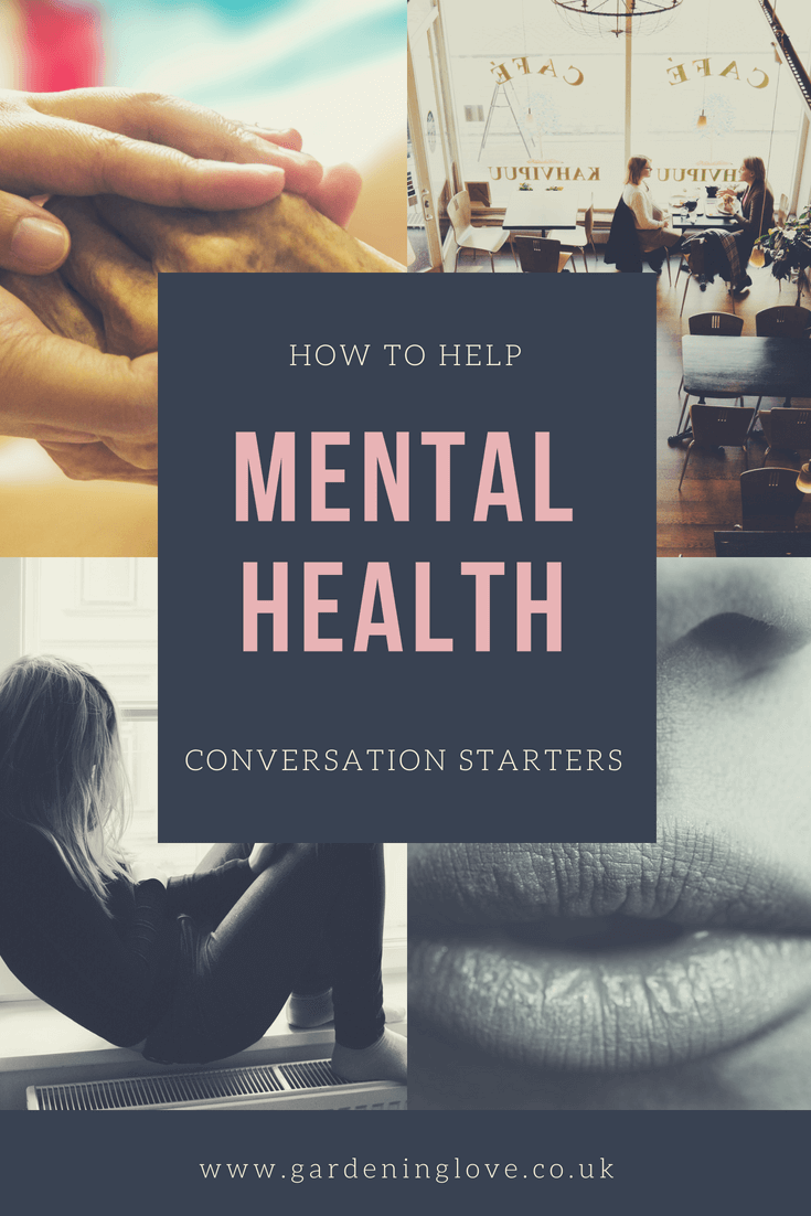 Mental health conversation starters to help get the ball rolling when talking about mental health issues. When you are concerned about a persons mental health it can be a difficult subject to tackle. This post looks at how to start a conversation about mental health awareness. #mentalhealthconversation #mentalhealthhelp #howtohelp