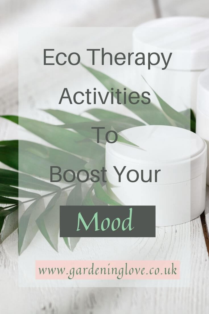 Eco Therapy activities to boost your mood. Some nature based activities to help with your mental health and wellbeing. #eco #therapy #eco-therapy #ecotherapy #nature #mentalhealth #wellbeing #activities #eco-therapyactivities #greentherapy