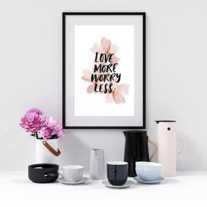 Love More Worry Less Printable Digital Art