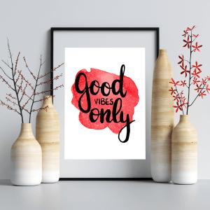 Good Vibes Only | Digital Download Art Print