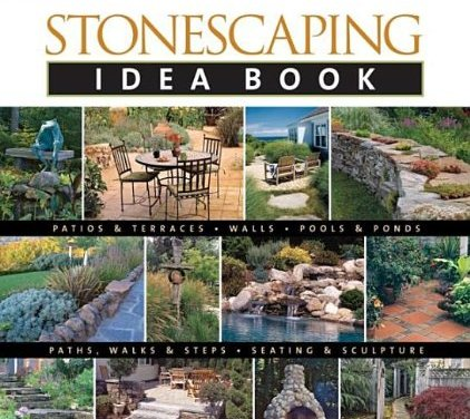 Stonescaping, An Idea Book