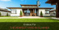 6 Ideas for the Perfect Summer Yard
