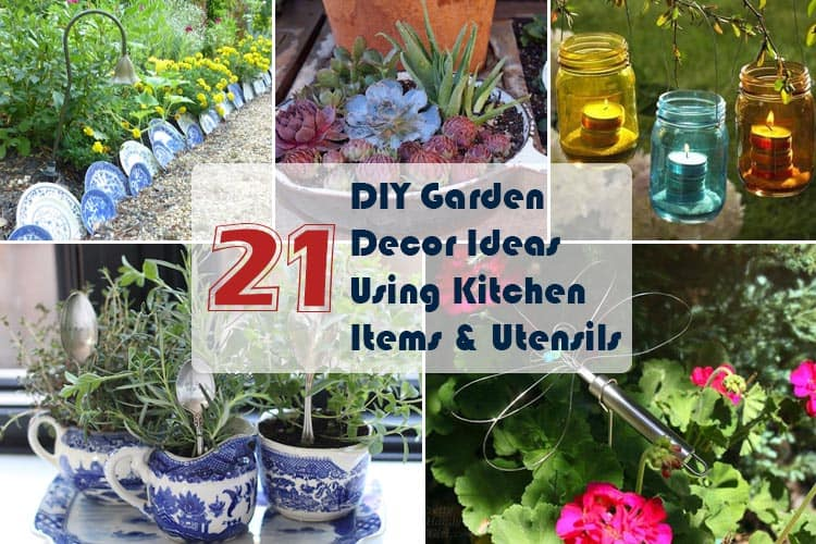 21 DIY Garden Decor Ideas Using Kitchen Items And Utensils ... on Diy Garden Decor  id=92246
