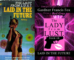 Lady Lust rod gray gardner francis fox library laid in the future paperback novel kurt brugel