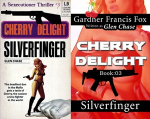 cherry delight silverfinger gardner f fox ebook paperback novel kurt brugel kindle gardner francis fox men's adventure library