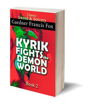 kyrik fights the demon world gardner f fox ebook paperback novel kurt brugel kindle gardner francis fox men's adventure library
