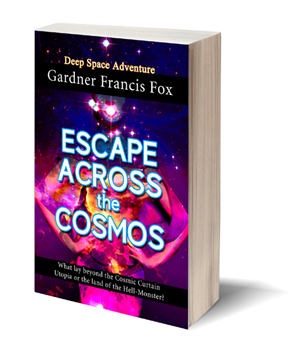 escape across the cosmos gardner f fox ebook pulp paperback novel kurt brugel kindle gardner francis fox men's adventure library historical romance sword and sorcery erotica sleaze