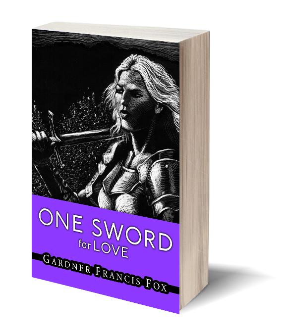 One Sword for Love Gardner F Fox scratchboard cover art Kurt Brugel historical fiction Prester John Christian Crusader Knight