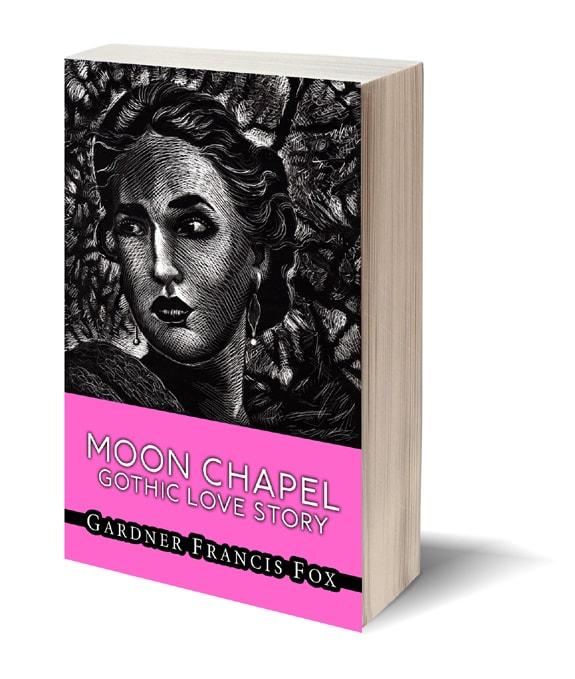Moon Chapel Gothic romance fiction Lynna Cooper Gardner F Fox scratchboart art