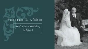 Outdoor Wedding Video In Bristol