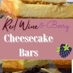 red wine berry cheesecake bars for pinterest