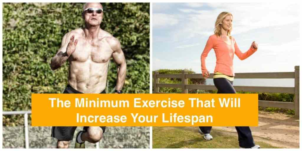 The Minimum Exercise That Will Increase Your Lifespan
