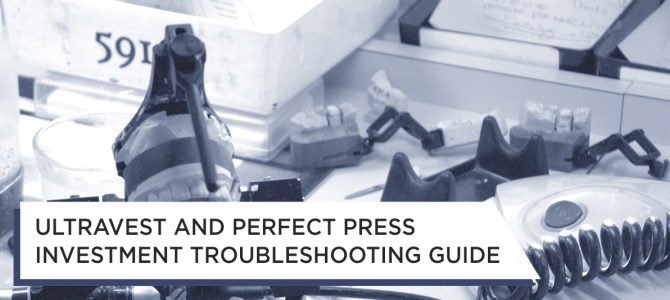 Ultravest™ and Perfect Press™ Troubleshooting Guide