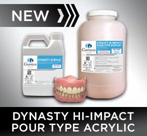 New from Garreco - Dynasty Hi-Impact Pour Type Dental Acrylic