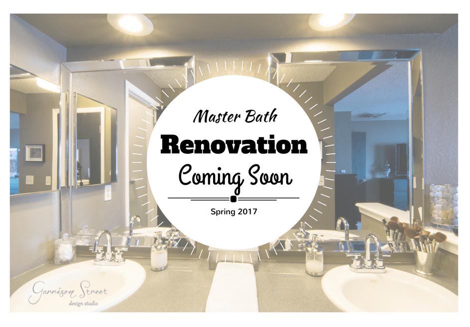 Master Bathroom Renovation Coming Soon Garrison Street Design Studio
