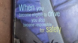 The message on the front of a learner drivers manual, Don't think anybody reads it though going on the experience Garry had!