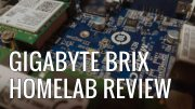 Gigabyte Brix GB-BPCE-3350C HomeLab Review
