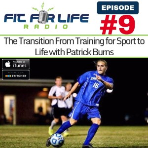The Transition From Training for Sport to Life with Patrick Burns