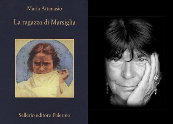 La ragazza di Marsiglia di Maria Attanasio. Recensione